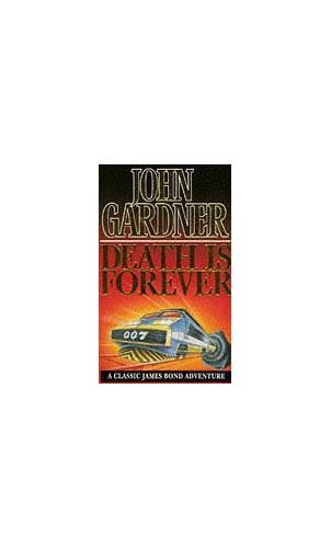 Death is Forever By John Gardner