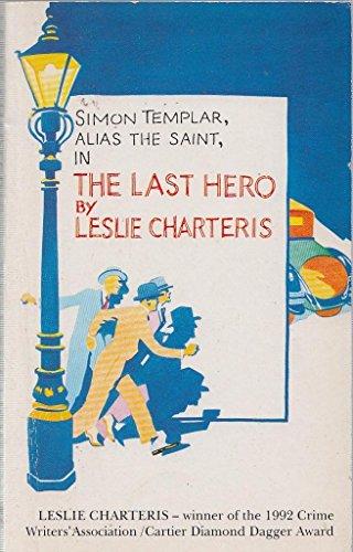 The Last Hero By Leslie Charteris