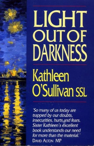 Light Out of Darkness By Kathleen O'Sullivan