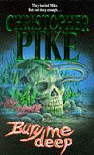 Bury Me Deep By Christopher Pike