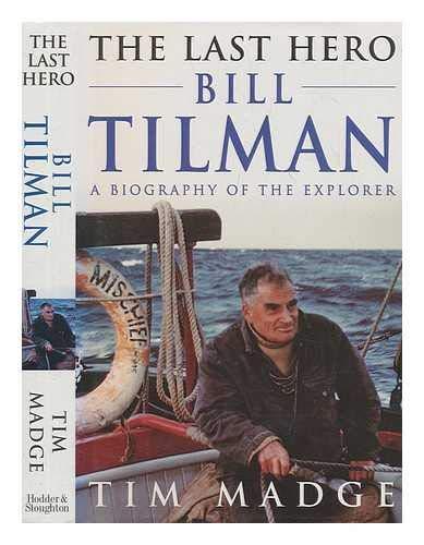 The Last Hero By Bill Tilman
