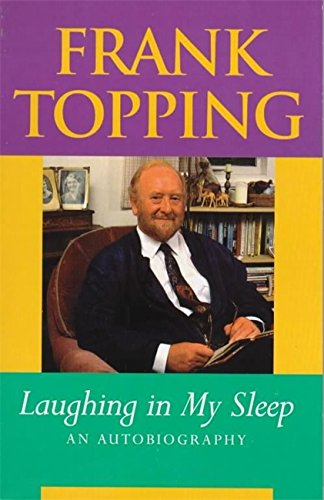 Laughing in My Sleep By Frank Topping