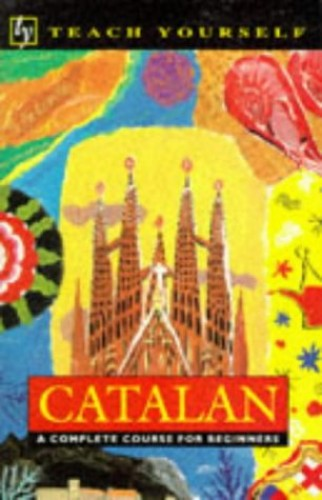 Teach Yourself Catalan New Edition (TYL) By Alan Yates