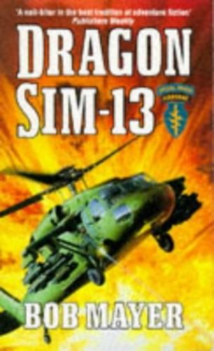 Dragon Sim-13 By Bob Mayer