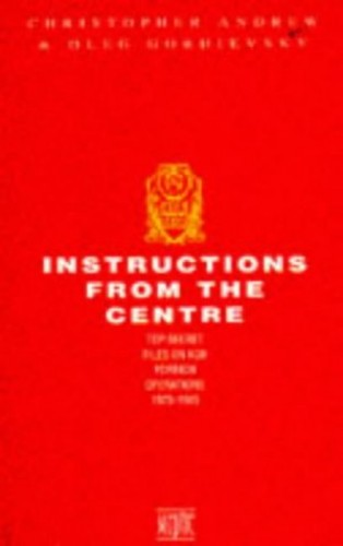 Instructions from the Centre By Christopher Andrew