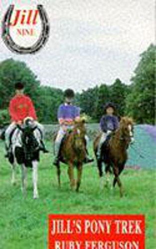 Jill 09: Jills Pony Trek By Ruby Ferguson