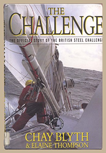 The Challenge By Chay Blyth