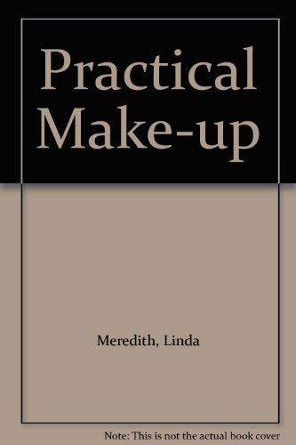 Practical Make-up By Linda Meredith