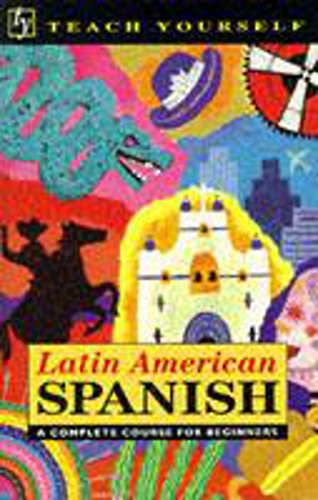 Teach Yourself Latin American Spanish: Book/Cassette Pack By Juan Kattan-Ibarra