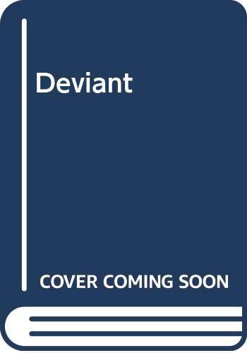 Deviant By Harold Schechter