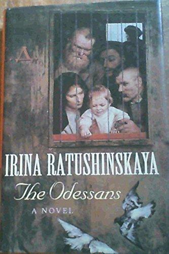 The Odessans By Irina Ratushinskaia