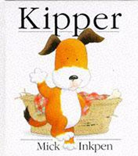 Kipper: Kipper Mini By Mick Inkpen