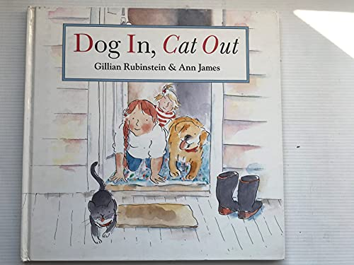 Dog in Cat Out By Gillian Rubinstein