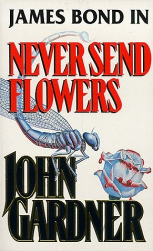 Never Send Flowers By John Gardner