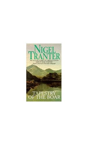 Tapestry of the Boar By Nigel Tranter