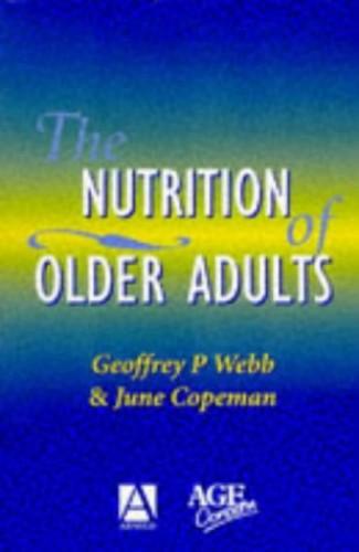 Nutrition Of Older Adults By Geoffrey P. Webb