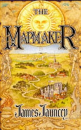 The Mapmaker By James Jauncey