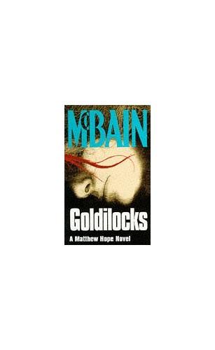 Goldilocks By Ed McBain