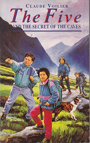 The Five and the Secret of the Caves By Claude Voilier