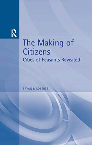 The Making of Citizens By Bryan Roberts