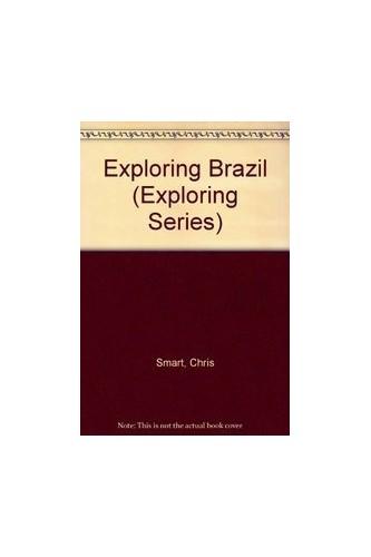 Exploring Brazil by Chris Smart