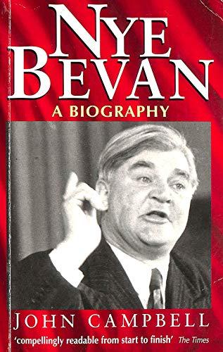 Nye Bevan By John Campbell