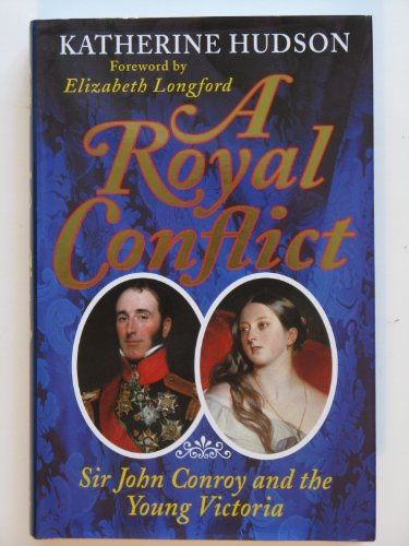 A Royal Conflict By Katherine Hudson