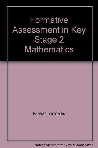 Formative Assessment in Key Stage 2 Mathematics By Shirley Clarke
