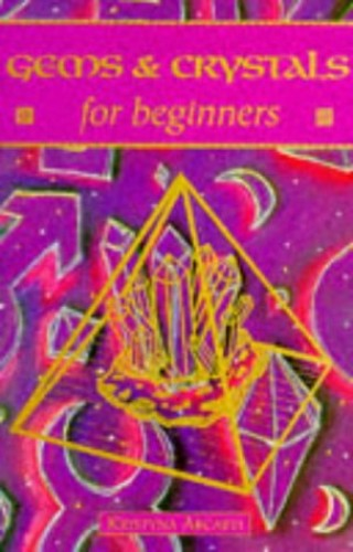 Teach Yourself Gems & Crystals For Beginners By Kristyna Arcarti