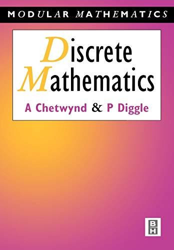Discrete Mathematics (Modular Mathematics Series) By Amanda G. Chetwynd
