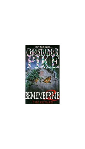 The Remember Me 2 The Return By Christopher Pike