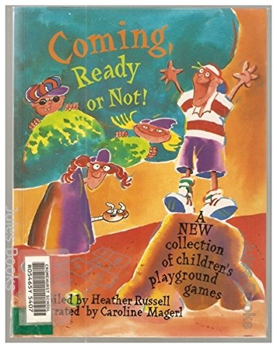 Coming Ready or Not By Russell H & Magerl C
