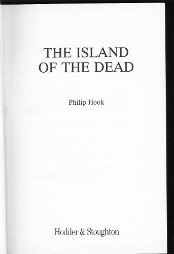 The Island of the Dead By Philip Hook