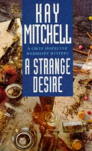 A Strange Desire By Kay Mitchell
