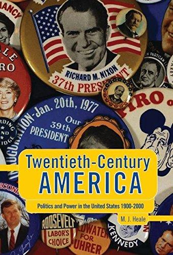 Twentieth-century America By Professor Michael J. Heale