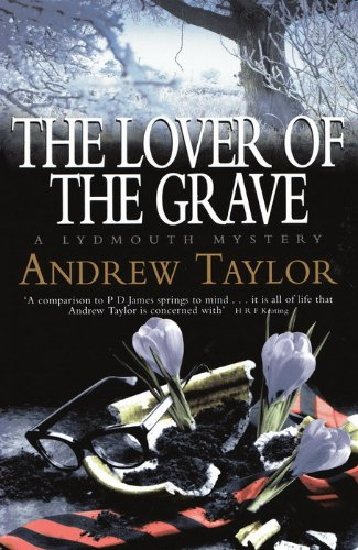 The Lover of the Grave By Andrew Taylor