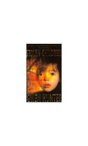 Stolen Children By Gwen Hunter