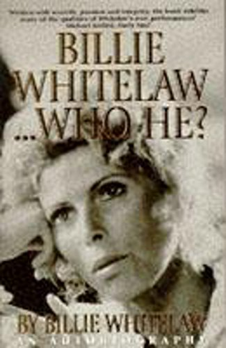Billie Whitelaw, Who He? By Billie Whitelaw