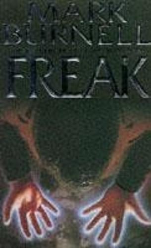 Freak By Mark Burnell