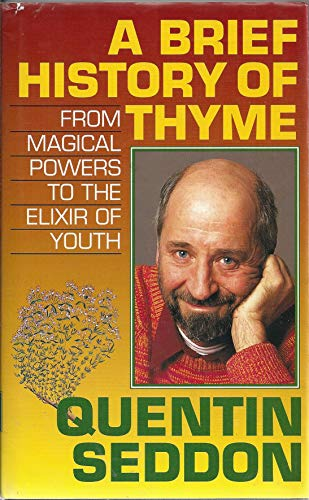 A Brief History of Thyme By Quentin Seddon