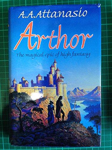 Arthor By A.A. Attanasio