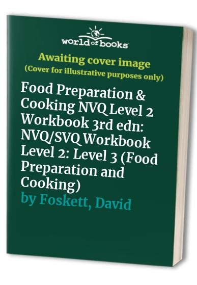 Food Preparation and Cooking: Level 3: NVQ/SVQ by Ronald Kinton