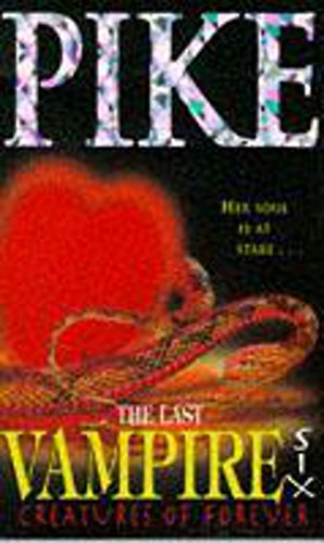 Last Vampire: Creatures Of Forever By Christopher Pike