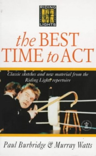 The Best Time to Act By Paul Burbridge