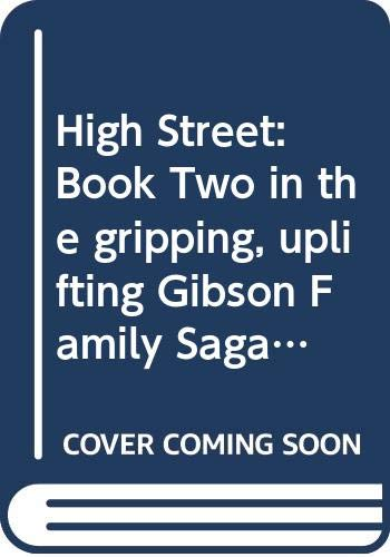 High Street: Gibson Family Saga Book 2 (Gibson Saga) By Anna Jacobs