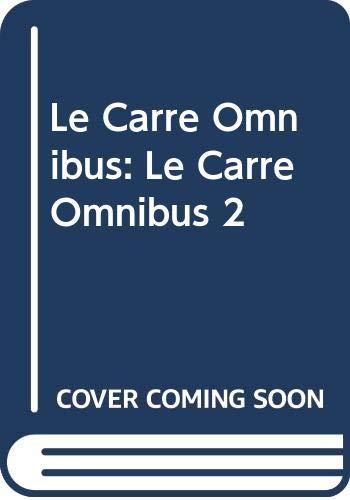 Le Carre Omnibus By John Le Carre