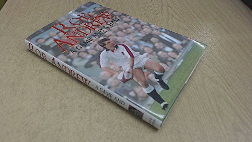 A Game and a Half By Rob Andrew