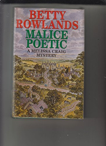 Malice Poetic By Betty Rowlands