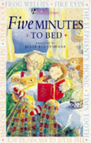 Five Minutes to Bed By Julia Eccleshare