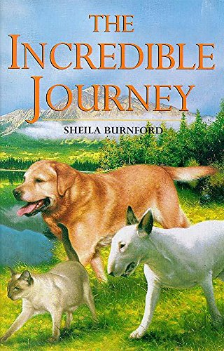 Incredible Journey (Children's Classics and Modern Classics) By Sheila Burnford